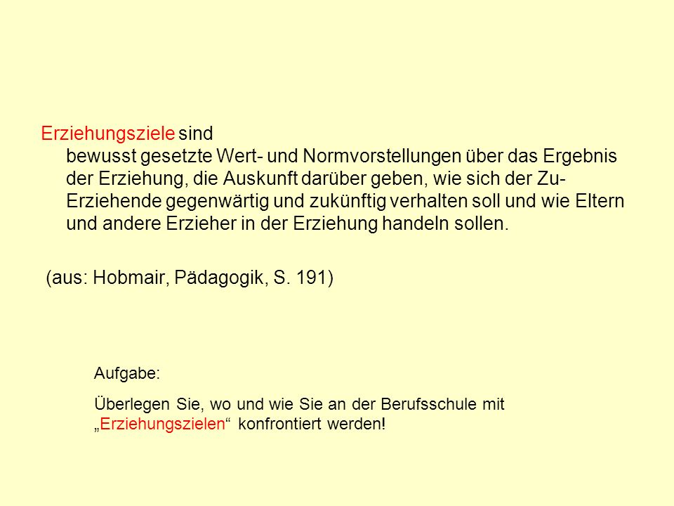 (aus: Hobmair, Pädagogik, S. 191)