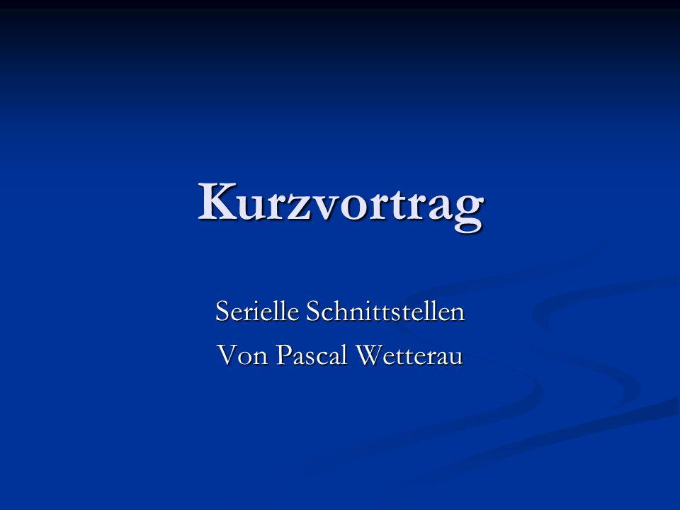 Serielle Schnittstellen Von Pascal Wetterau