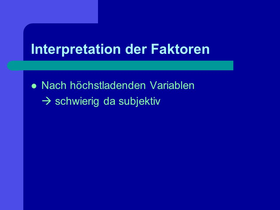 Interpretation der Faktoren