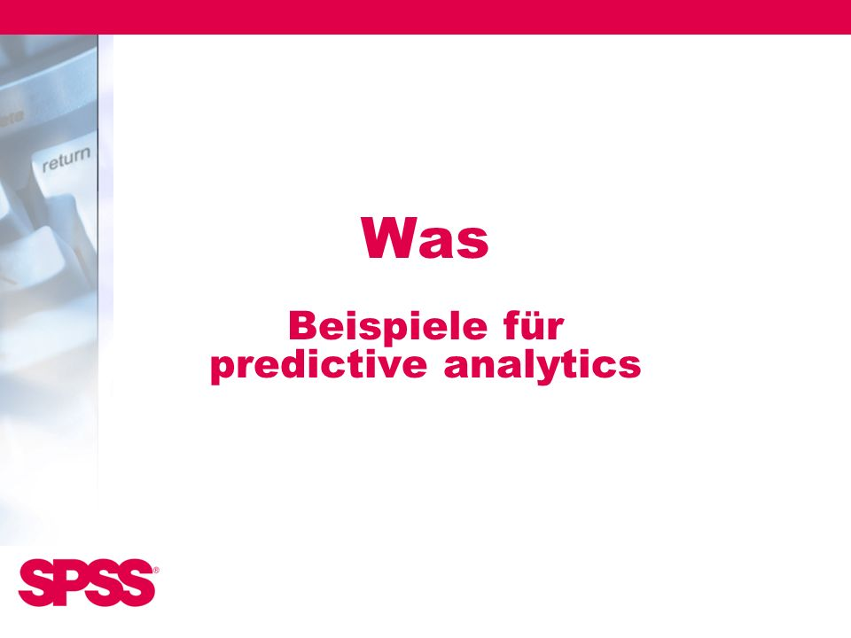 Was Beispiele für predictive analytics