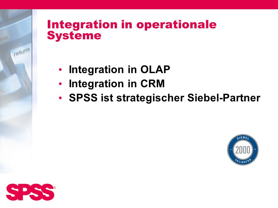 Integration in operationale Systeme