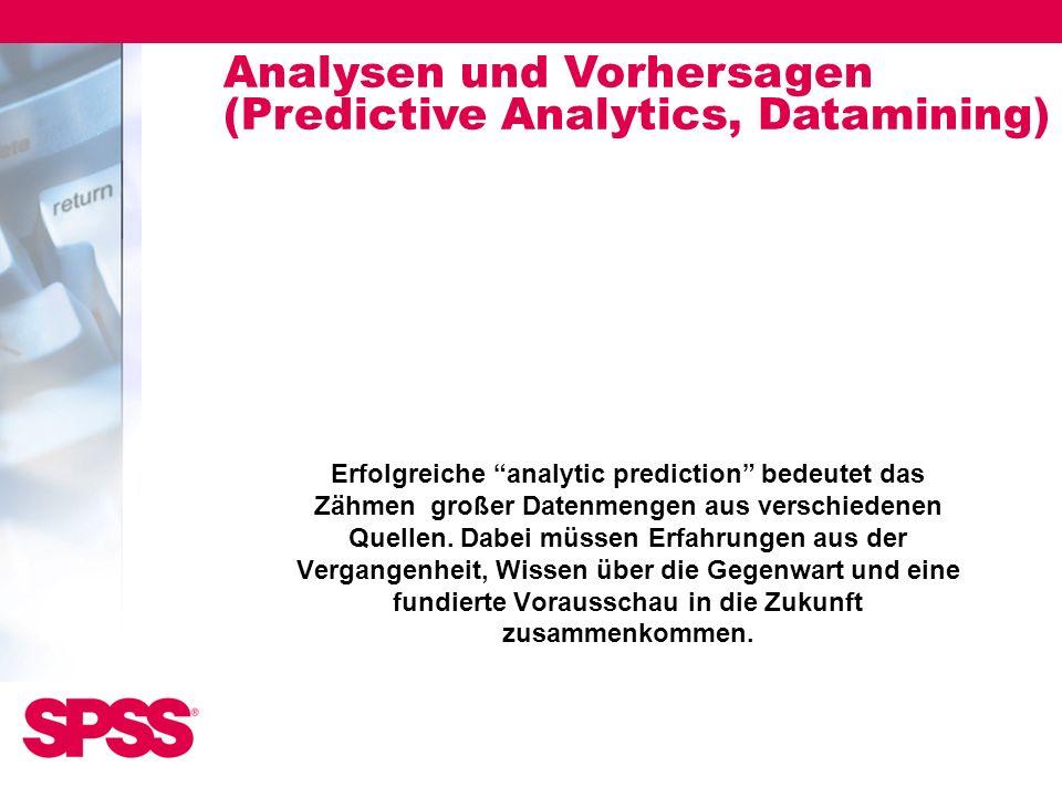 Analysen und Vorhersagen (Predictive Analytics, Datamining)