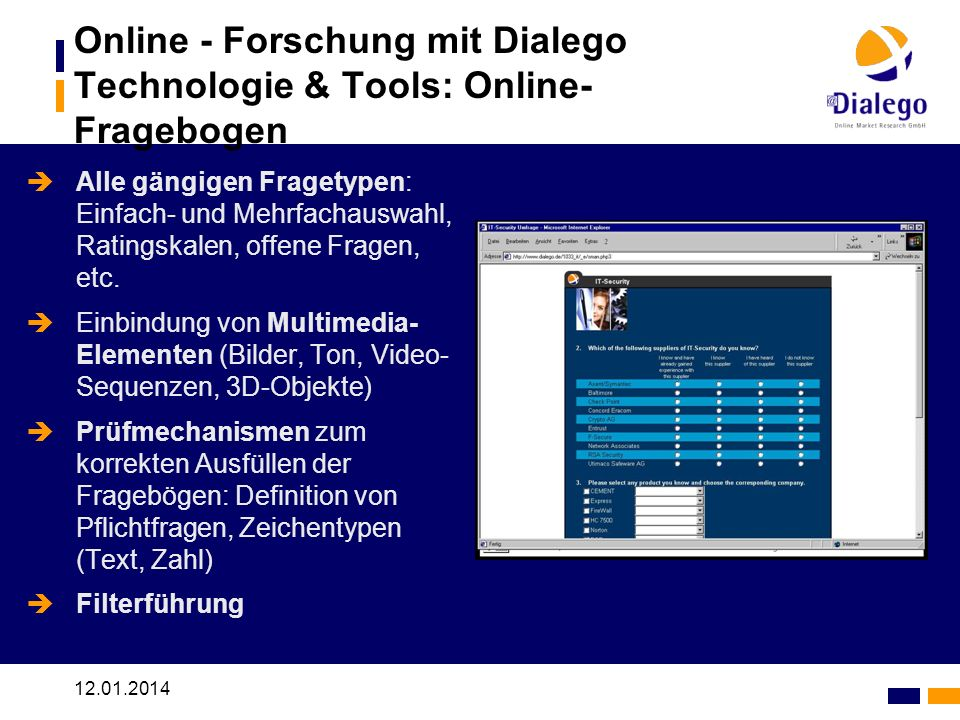 Online - Forschung mit Dialego Technologie & Tools: Online-Fragebogen