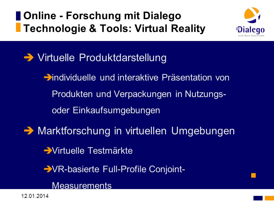 Online - Forschung mit Dialego Technologie & Tools: Virtual Reality
