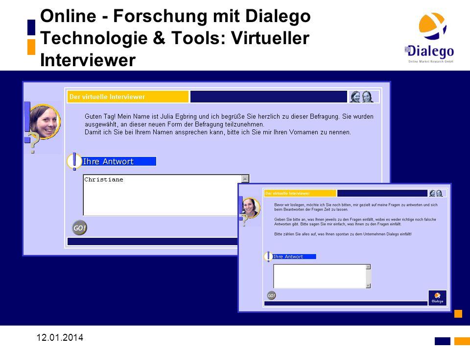 Online - Forschung mit Dialego Technologie & Tools: Virtueller Interviewer