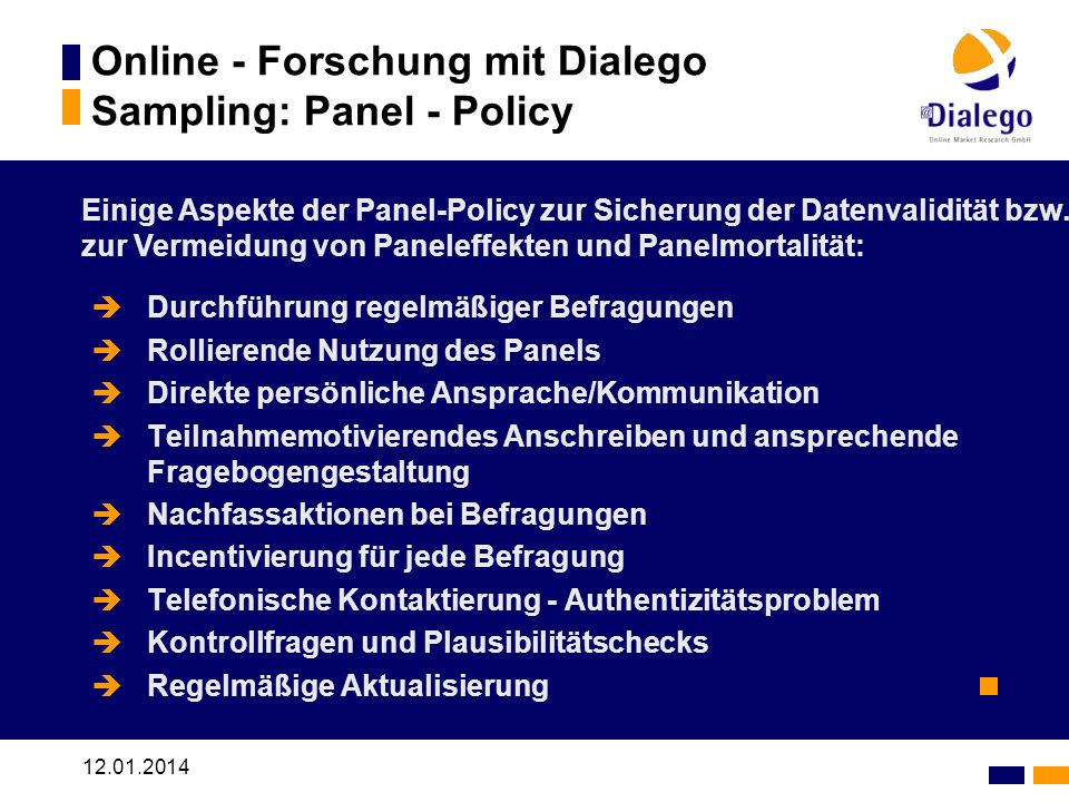 Online - Forschung mit Dialego Sampling: Panel - Policy