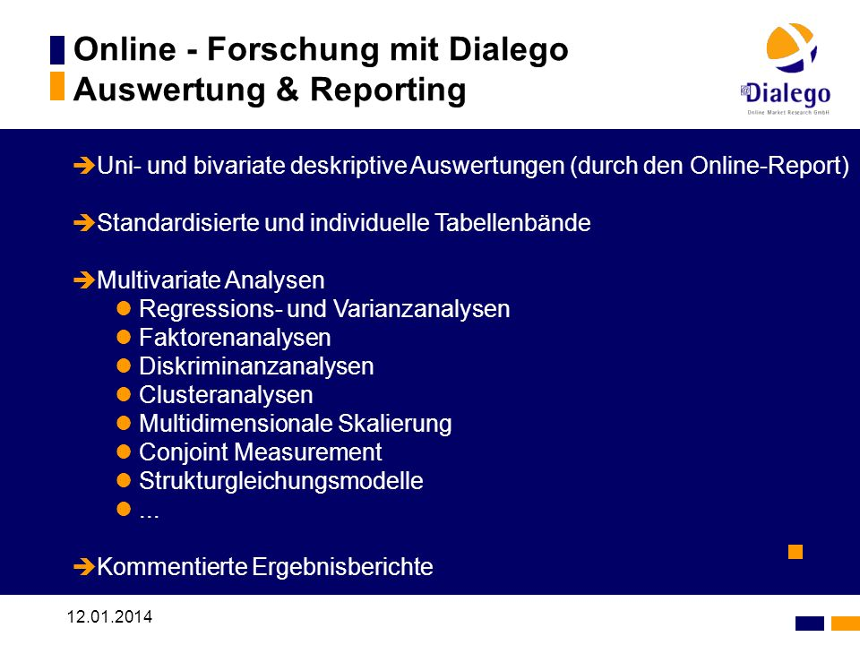 Online - Forschung mit Dialego Auswertung & Reporting