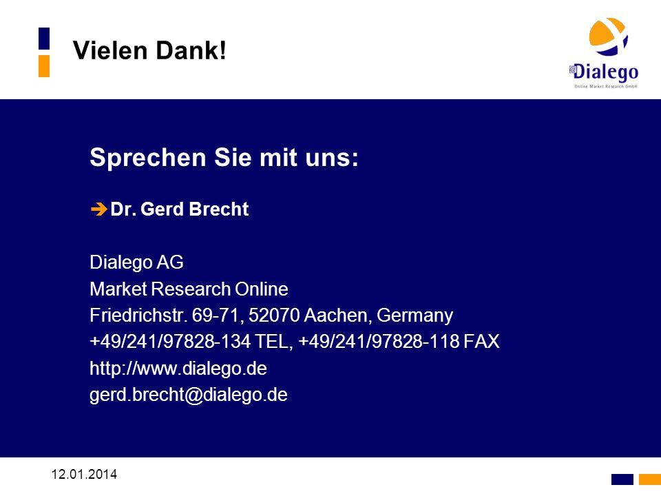 Vielen Dank! Sprechen Sie mit uns: Dr. Gerd Brecht Dialego AG