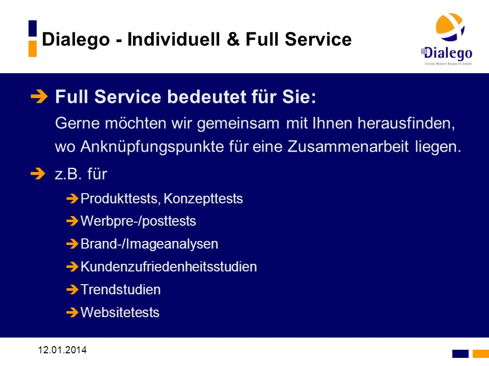 Dialego - Individuell & Full Service