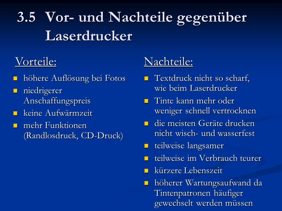 3.5 Vor- und Nachteile gegenüber Laserdrucker