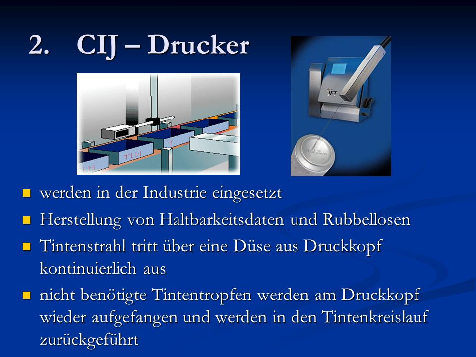 2. CIJ – Drucker werden in der Industrie eingesetzt