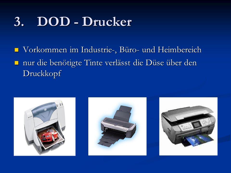 3. DOD - Drucker Vorkommen im Industrie-, Büro- und Heimbereich