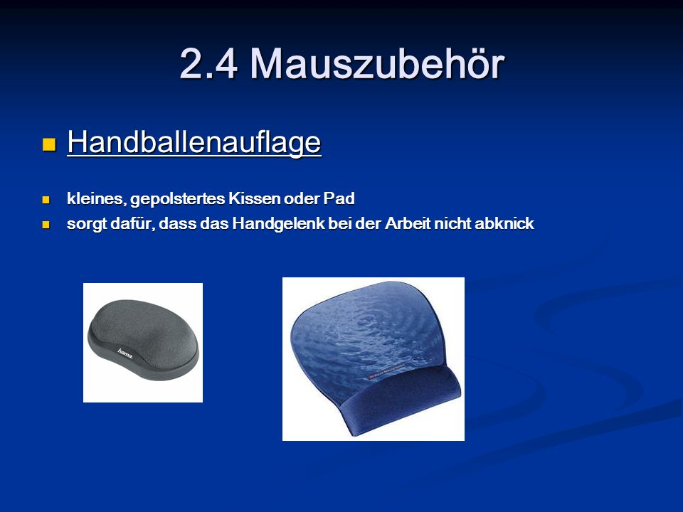 2.4 Mauszubehör Handballenauflage