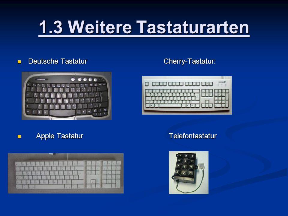 1.3 Weitere Tastaturarten