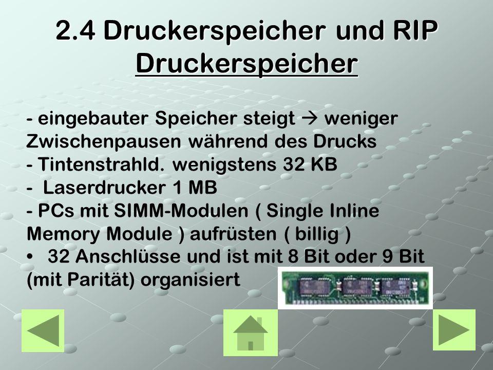 2.4 Druckerspeicher und RIP Druckerspeicher