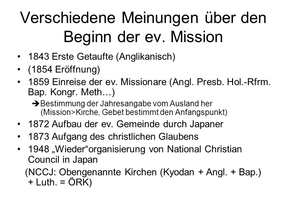 Verschiedene Meinungen über den Beginn der ev. Mission