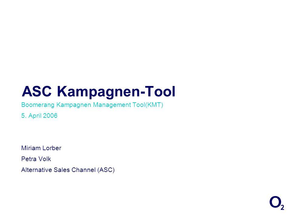 ASC Kampagnen-Tool Boomerang Kampagnen Management Tool(KMT)