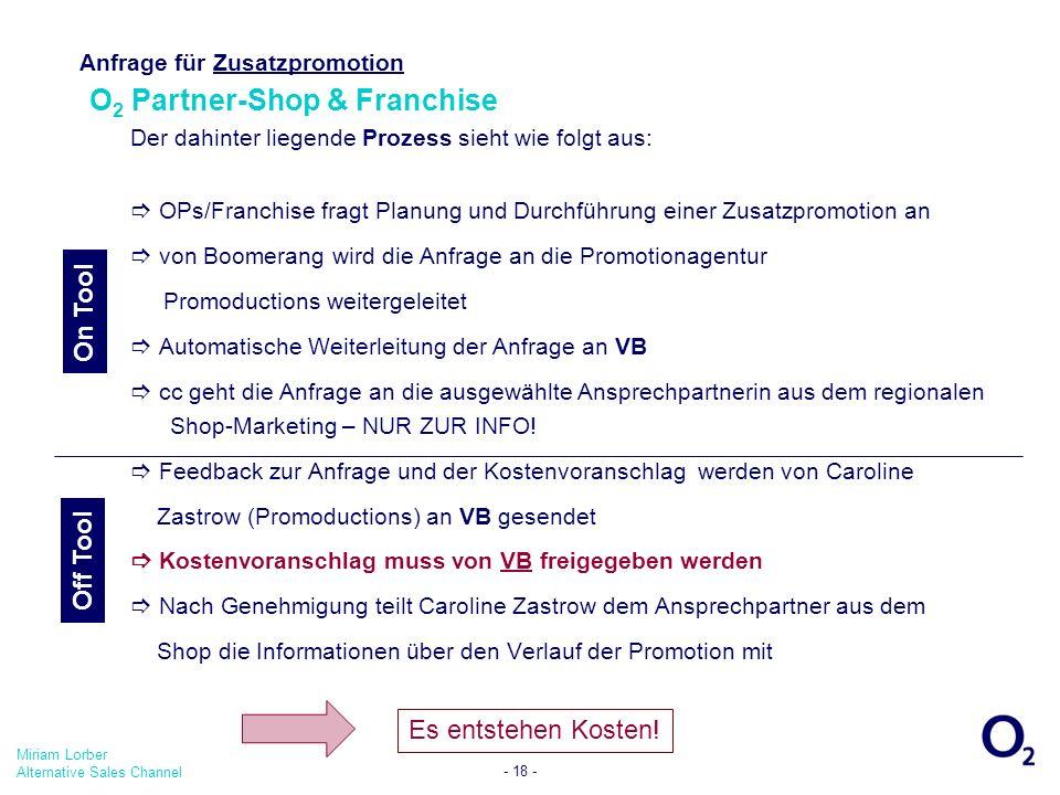 Anfrage für Zusatzpromotion O2 Partner-Shop & Franchise