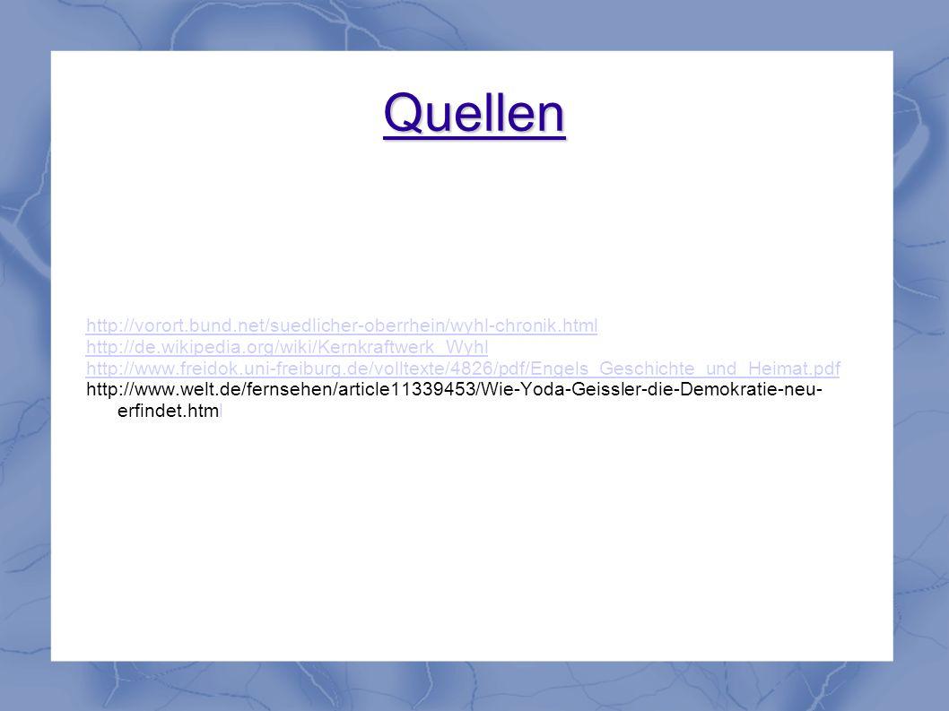 Quellen http://vorort.bund.net/suedlicher-oberrhein/wyhl-chronik.html