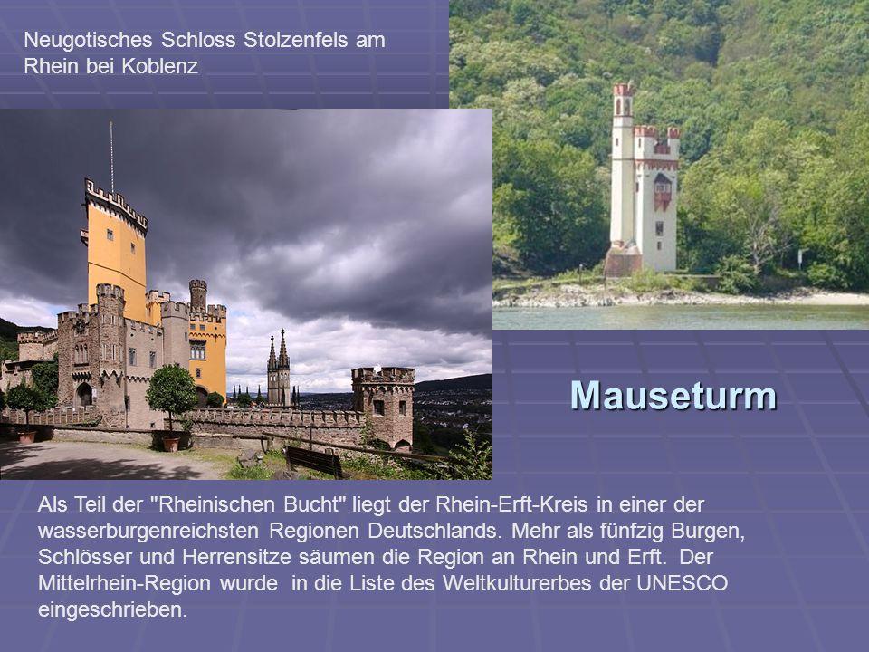 Mauseturm Neugotisches Schloss Stolzenfels am Rhein bei Koblenz