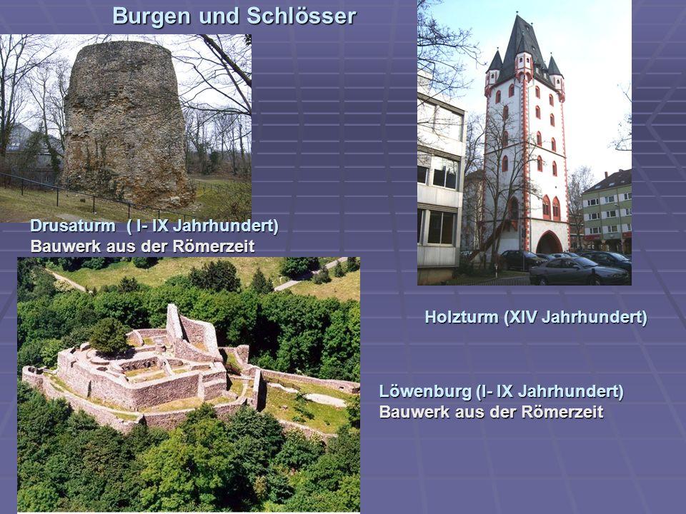 Burgen und Schlösser Drusaturm ( I- IX Jahrhundert) Bauwerk aus der Römerzeit. Holzturm (XIV Jahrhundert)