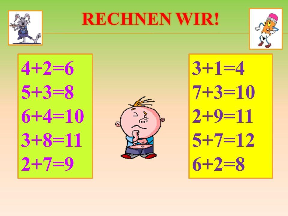 4+2=6 5+3=8 6+4=10 3+8=11 2+7=9 3+1=4 7+3=10 2+9=11 5+7=12 6+2=8