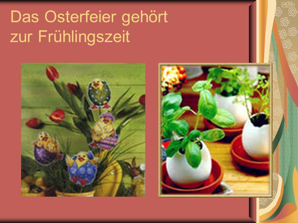 Das Osterfeier gehört zur Frühlingszeit