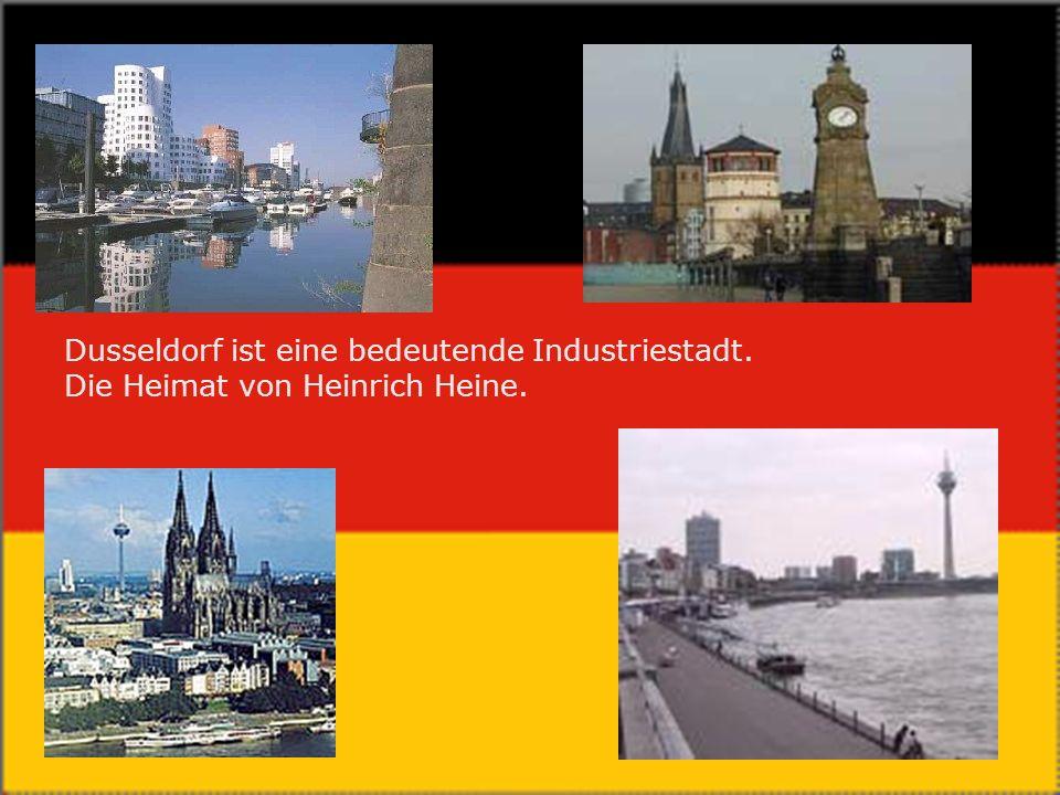 Dusseldorf ist eine bedeutende Industriestadt