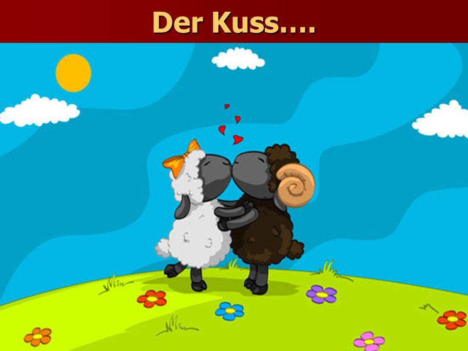 Der Kuss….