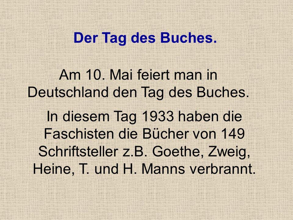 Am 10. Mai feiert man in Deutschland den Tag des Buches.