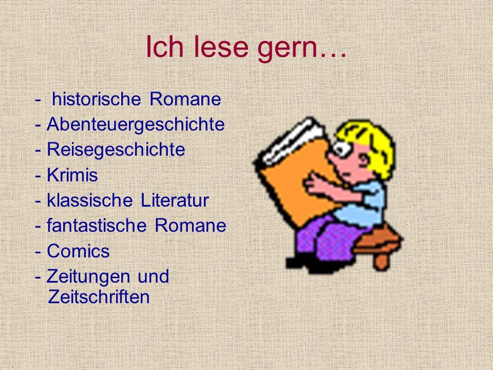 Ich lese gern… - historische Romane - Abenteuergeschichte