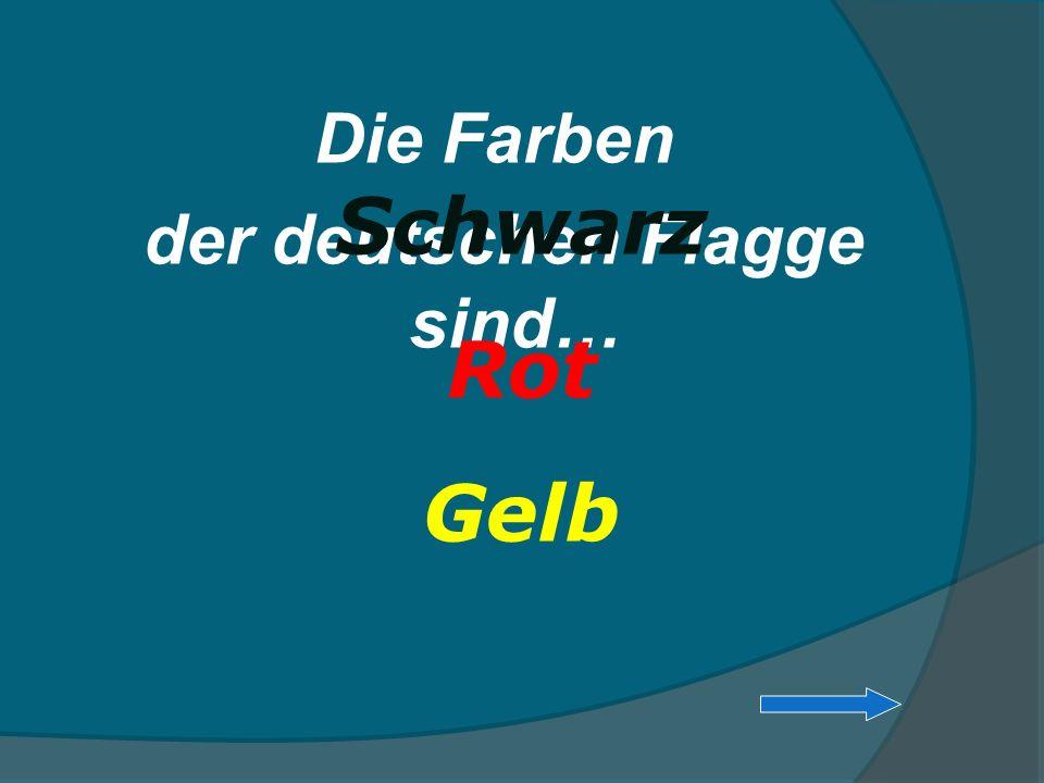der deutschen Flagge sind…