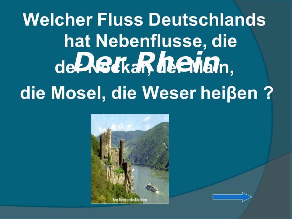 Der Rhein Welcher Fluss Deutschlands hat Nebenflusse, die