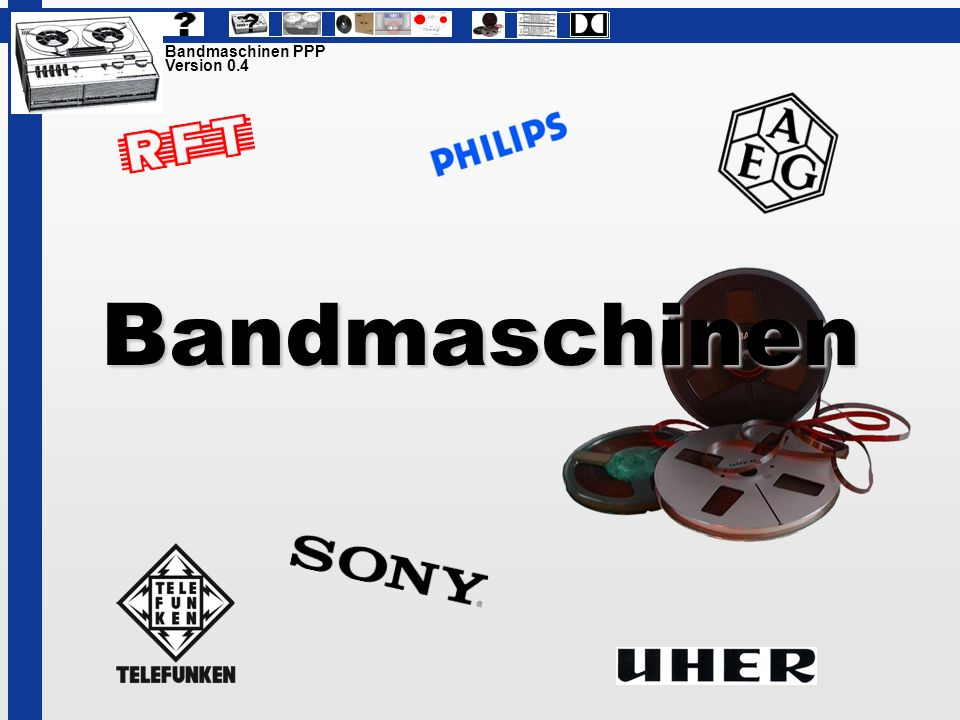 Bandmaschinen PPP Version 0.4 Bandmaschinen