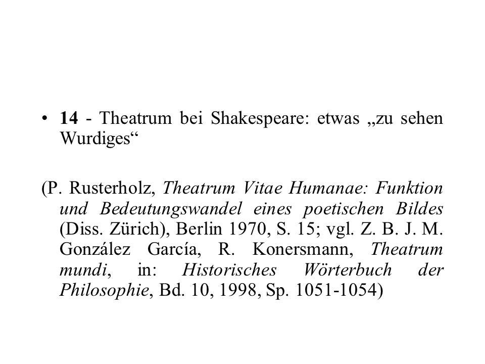 """14 - Theatrum bei Shakespeare: etwas """"zu sehen Wurdiges"""