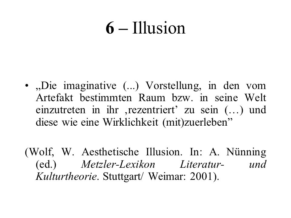 6 – Illusion
