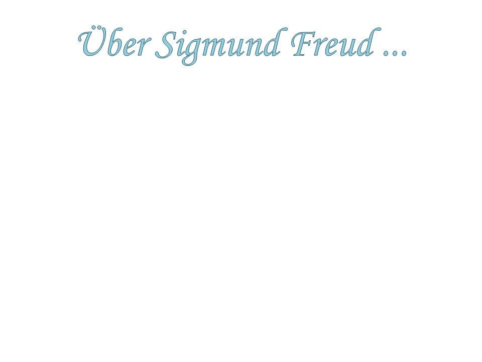 Über Sigmund Freud ... Sigmund Freud war am 6. Mai 1856 in Freiberg geboren. Er war ein Psychoanalytiker und hatte viele Theorien.