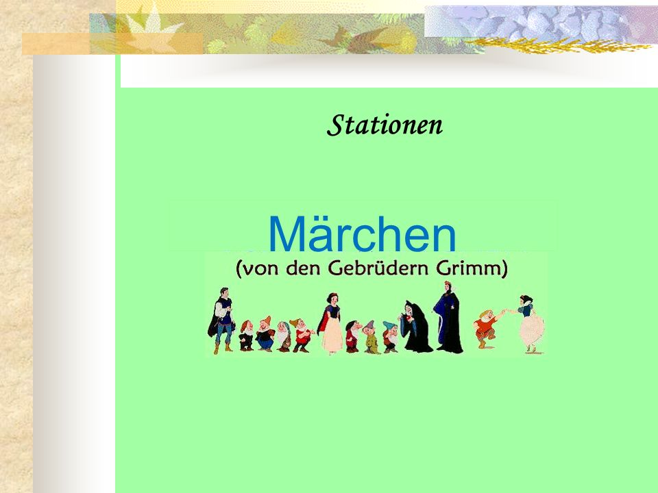 Stationen Märchen