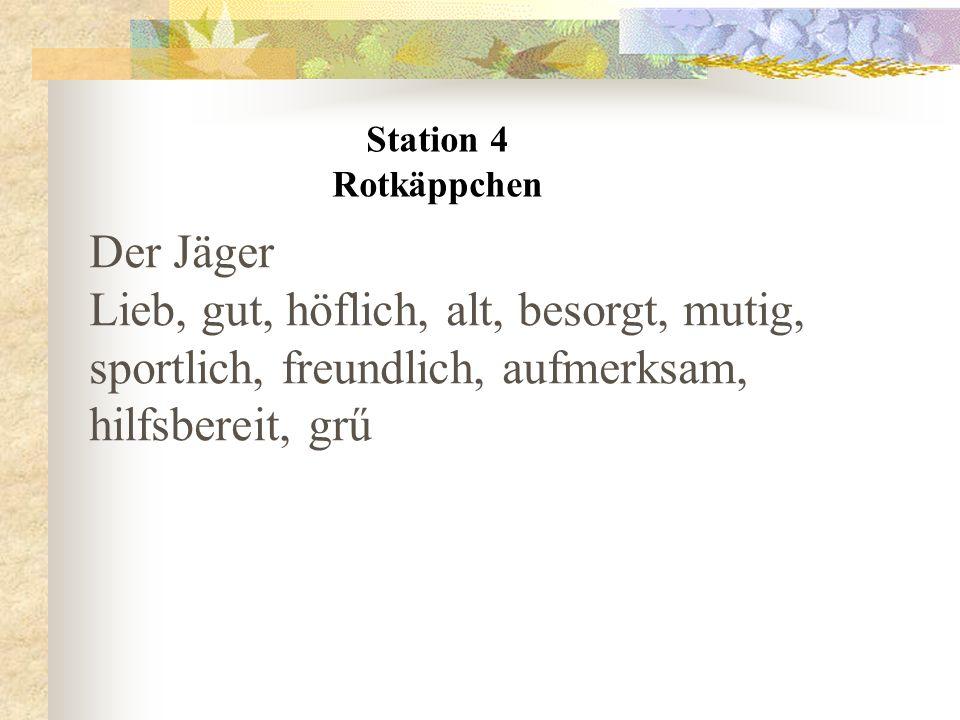 Station 4 Rotkäppchen. Der Jäger.