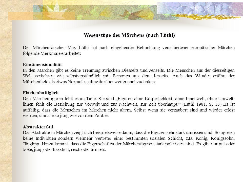 Wesenszüge des Märchens (nach Lüthi)