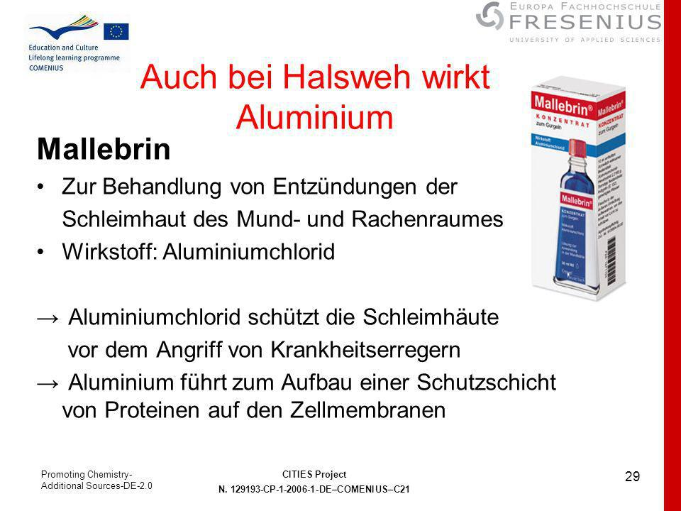 Auch bei Halsweh wirkt Aluminium