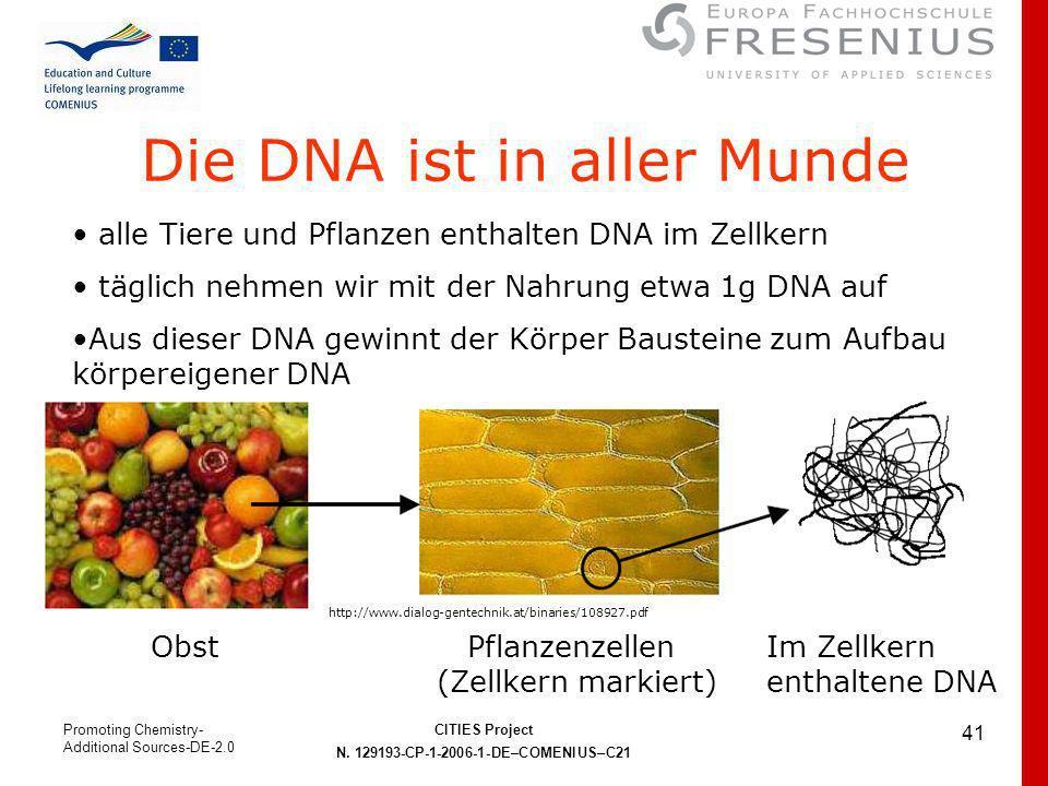Die DNA ist in aller Munde