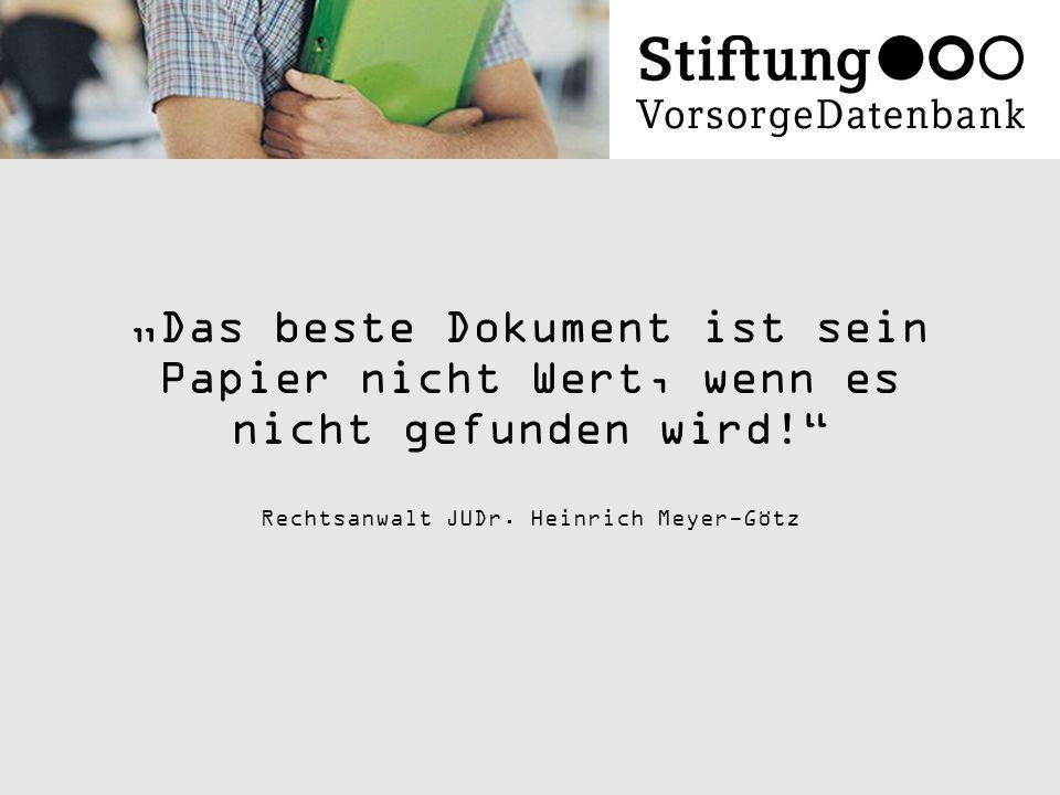 """""""Das beste Dokument ist sein Papier nicht Wert, wenn es nicht gefunden wird! Rechtsanwalt JUDr."""