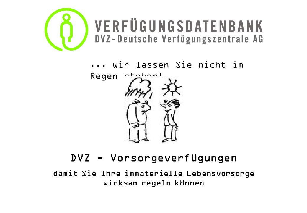 DVZ - Vorsorgeverfügungen