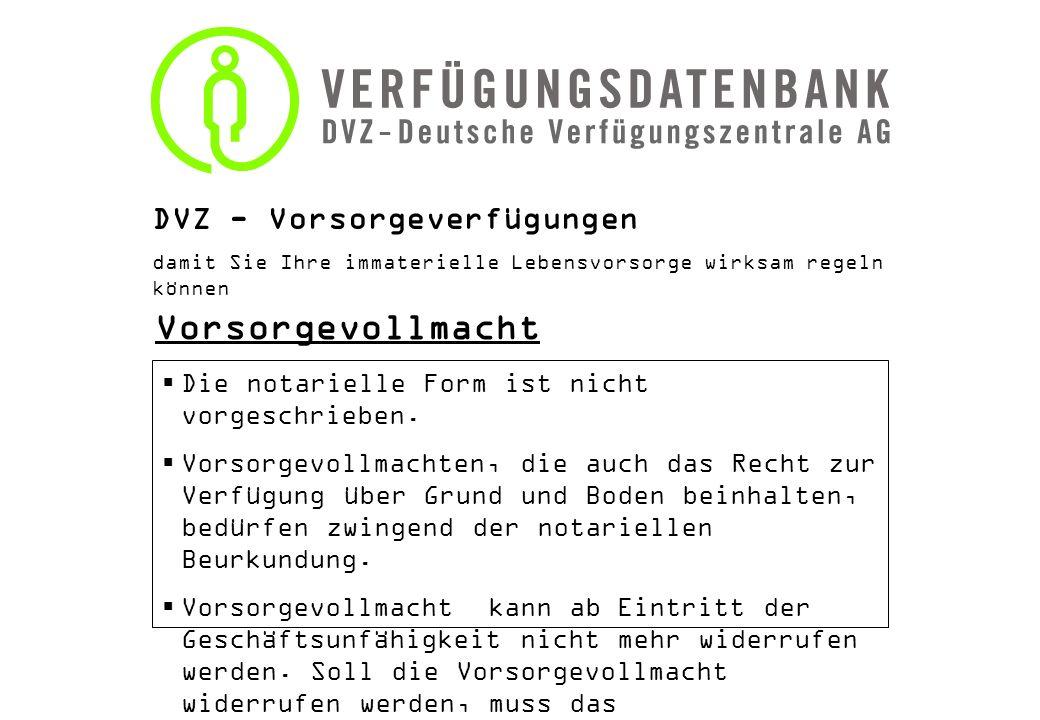 Vorsorgevollmacht DVZ - Vorsorgeverfügungen
