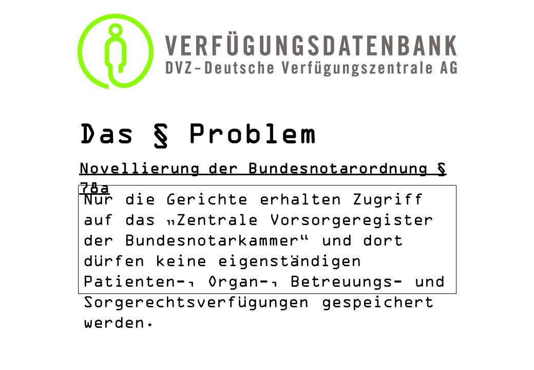 Das § Problem Novellierung der Bundesnotarordnung § 78a.