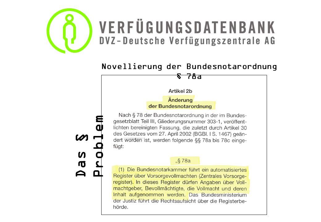 Novellierung der Bundesnotarordnung § 78a