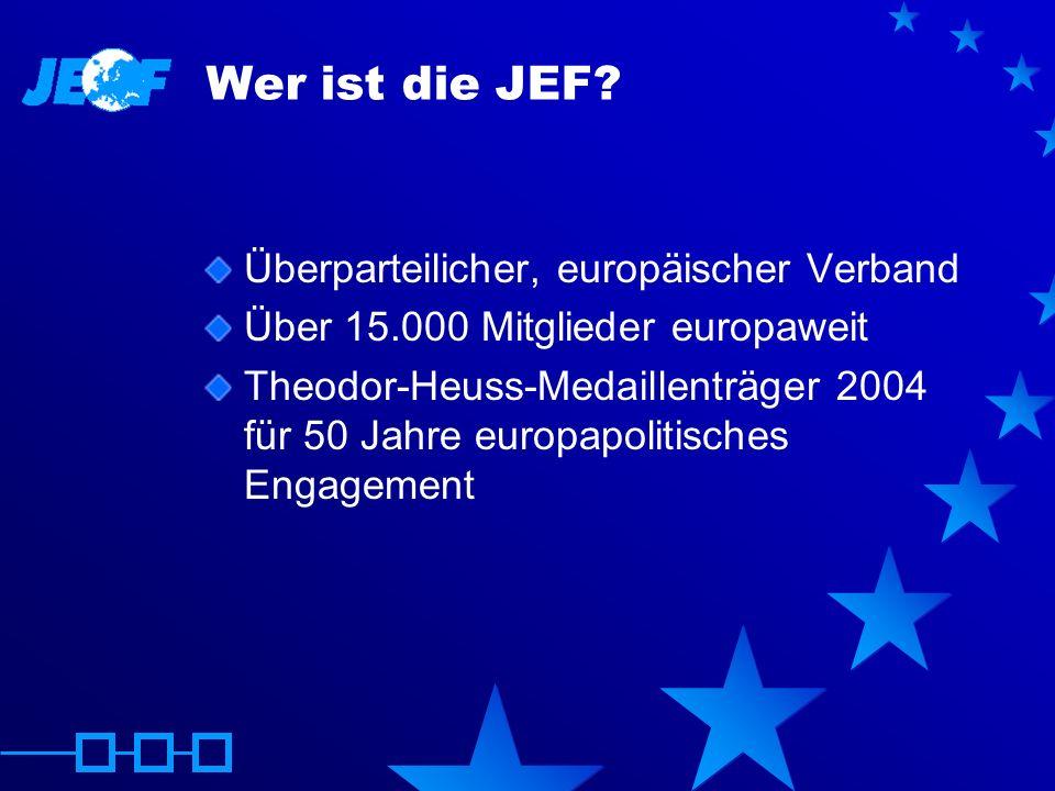 Wer ist die JEF Überparteilicher, europäischer Verband