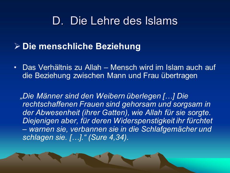D. Die Lehre des Islams Die menschliche Beziehung