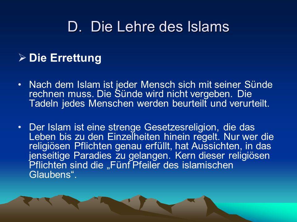 D. Die Lehre des Islams Die Errettung